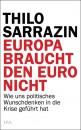 sarrazin euro buch1 81x130 Europa braucht den Euro nicht