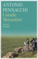 Pennacchi 130x200 Schöne Literatur   Antonio Pennacchi und der Canale Mussolini