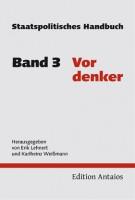 Staatspolitische Handbuch 3 - Vordenker