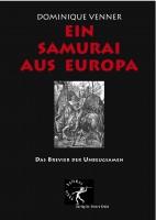 DominiqueVenner_EinSamuraiAusEuropa