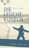 Horst Lange Leuchtkugeln 123x200 Horst Lange: Die Leuchtkugeln – eine Rezension