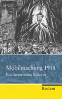 mobilmachung 1914 literarisches echolot 126x200 Matthias Steinbach (Hrsg.): Mobilmachung 1914. Ein literarisches Echolot – eine Rezension