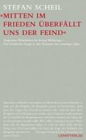 stefan-scheil_mitten-im-frieden_720x600