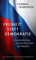 fasbender_freiheit-statt-demokratie_russland_720x600