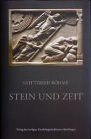 Gottfried Böhme_Stein und Zeit