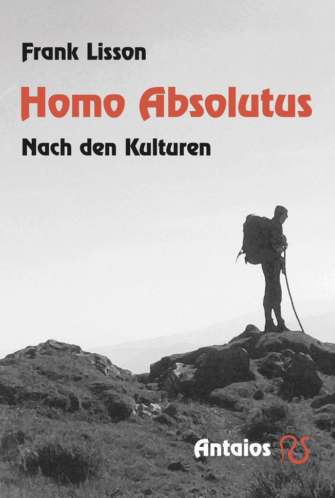 Frank Lisson_Homo Absolutus