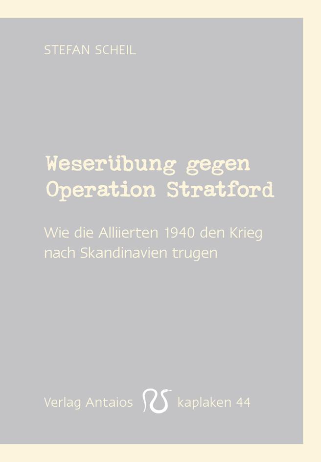 Unternehmen Weserübung - Die Besetzung Dänemarks und Norwegens im 2.Weltkrieg (German Edition)