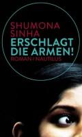 shumona-sinha_erschlagt-die-armen_nautilus_720x600