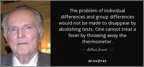 quote-the-problem-of-individual-differences-and-group-differences-would-not-be-made-to-disappear-arthur-jensen-120-67-20