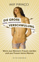 akif-pirincci_die-grosse-verschwulung_neues-buch_720x600