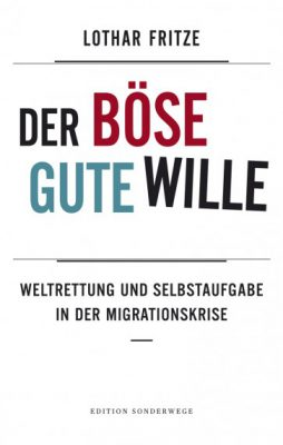 lothar-fritze_der-boese-gute-wille